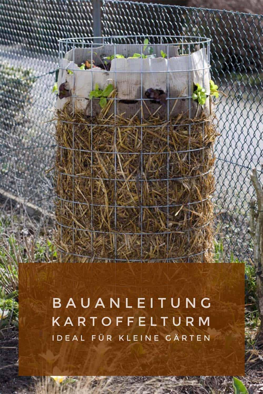 Einfache Bauanleitung für einen Kartoffelturm. Große Kartoffelernte auf wenig Raum. Ideal für kleine Gärten. Bequeme Ernte.