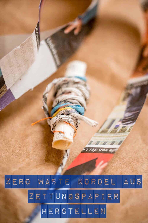 Zero waste Kordel aus Zeitungspapier selbst herstellen